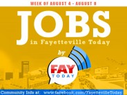 Job Openings in Fayetteville Today | Week of Aug. 4-8th 2014