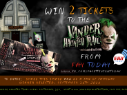 CONTEST:  Win (2) FREE Tickets to Vander Haunted Trail